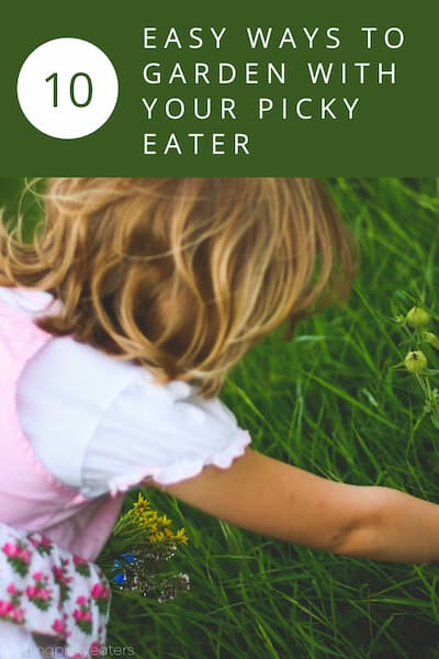 gardening-ideas-for-picky-eaters