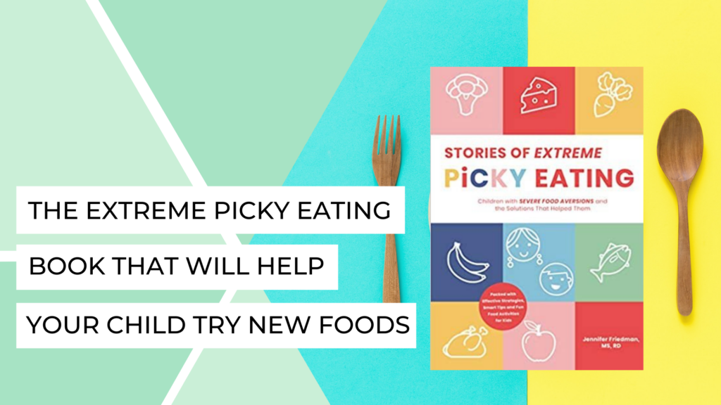 Extreme Picky Eating Book