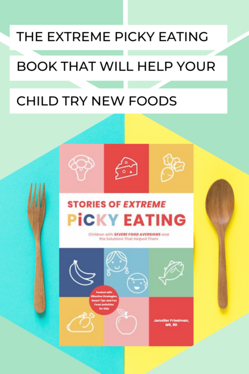The Extreme Picky Eating Book That Will Help Your Child Try New Foods